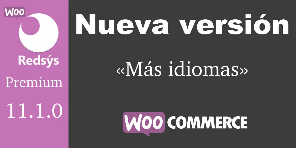 Nueva version de WooCommerce Redsys Gateway 11.1.0