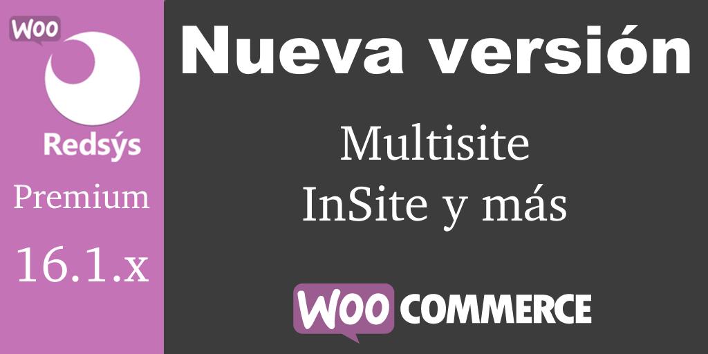 Nueva versión de WooCommerce Redsys Gateway v16.1.x