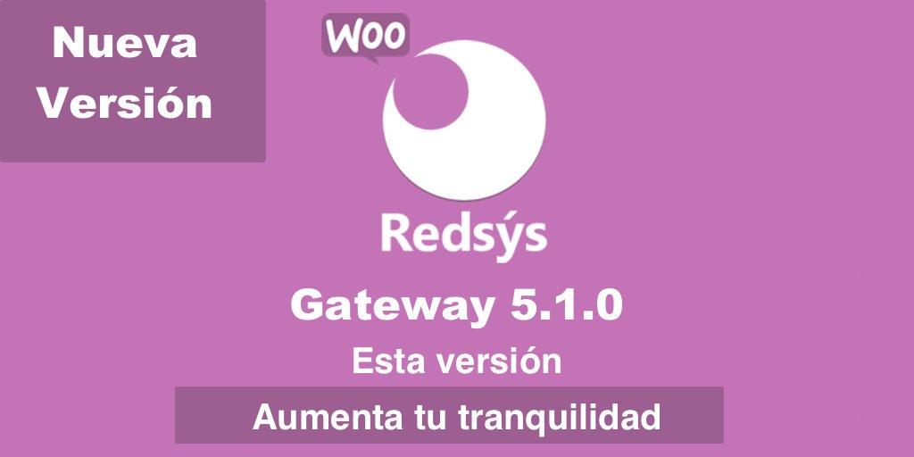Nueva version de WooCommerce Redsys Gateway 5.1.0
