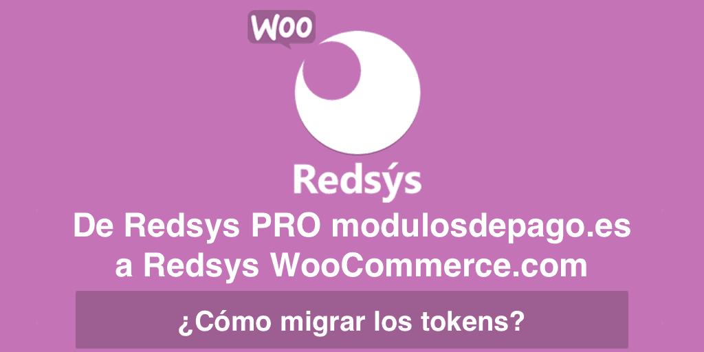 De Redsys de modulosdepago.es a Redsys de WooCommerce.com