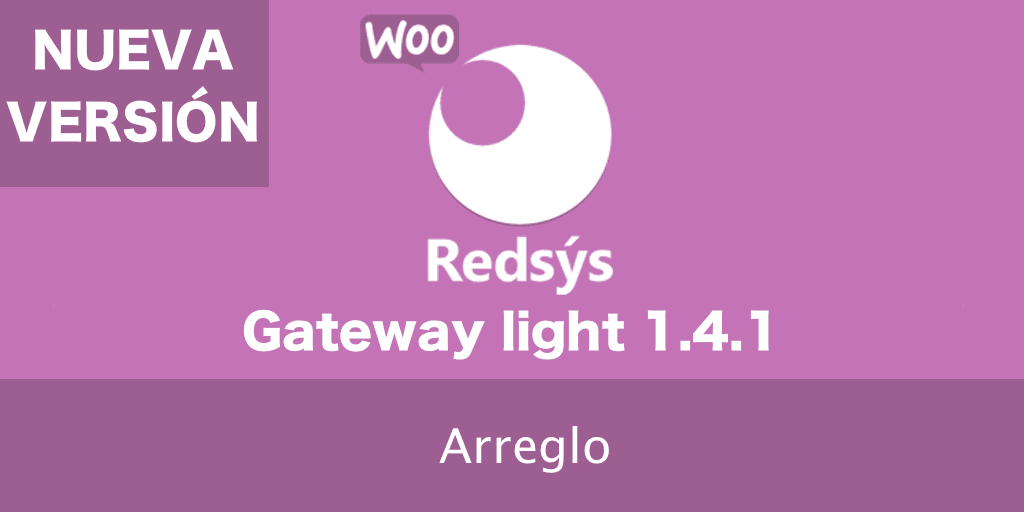 Nueva versión de WooCommerce Redsys Gateway Light 1.4.1