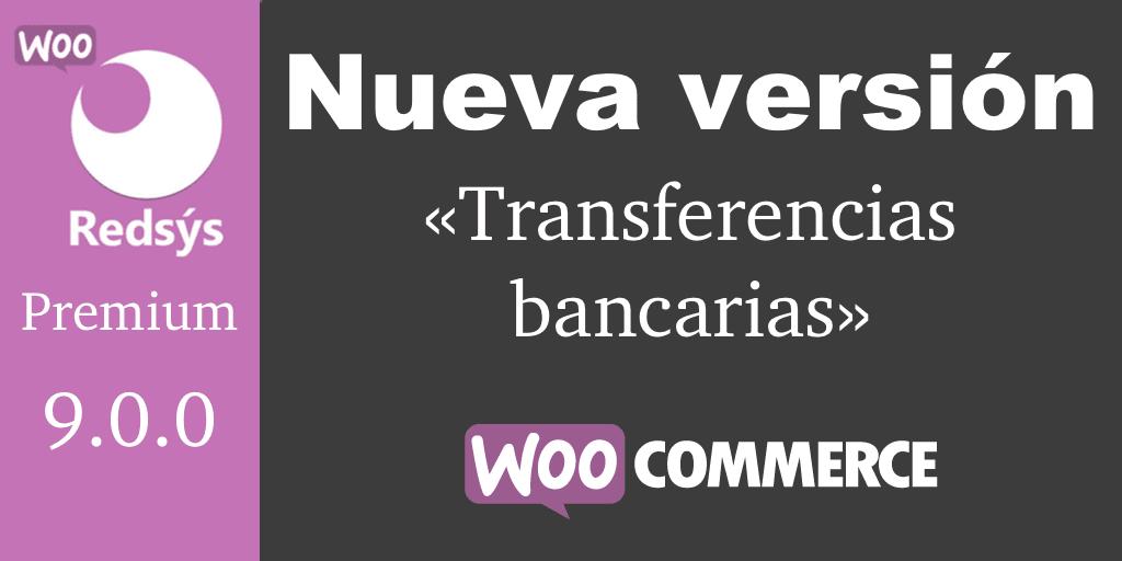 Nueva version de WooCommerce Redsys Gateway 9.0.0