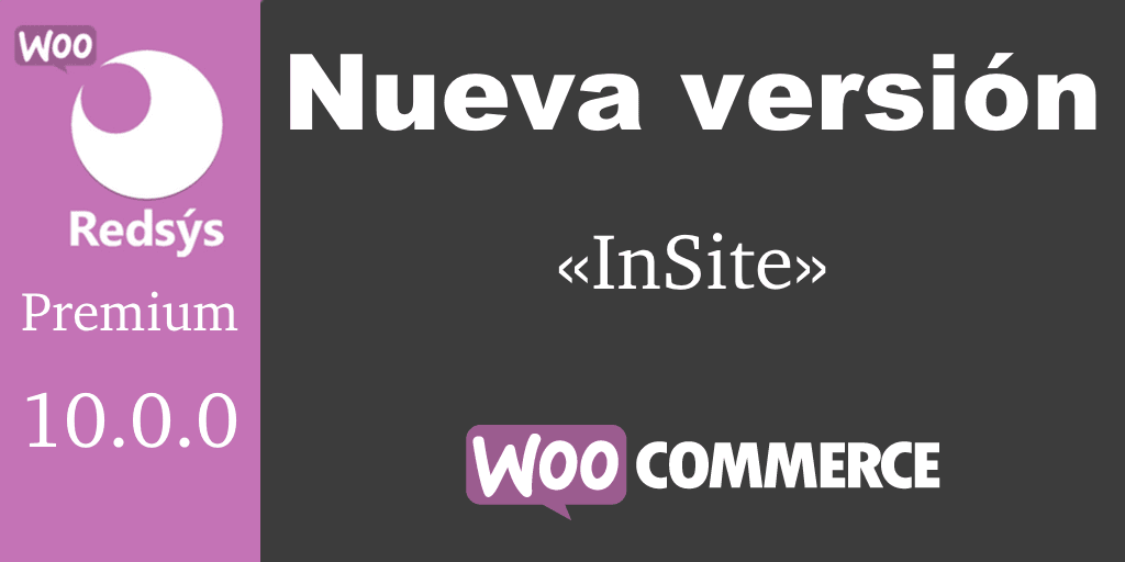 Nueva version de WooCommerce Redsys Gateway 10.0.0