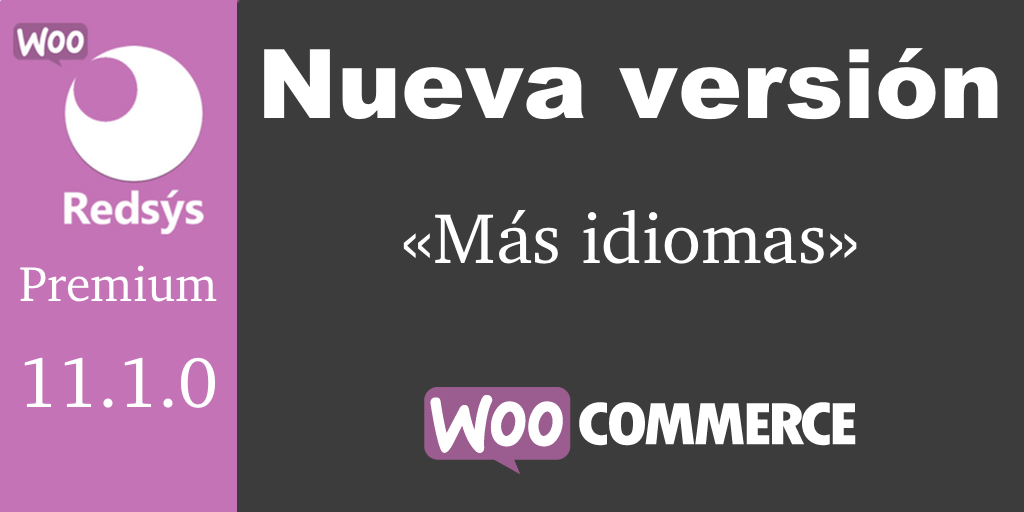 Nueva version de WooCommerce Redsys Gateway 11.1.0