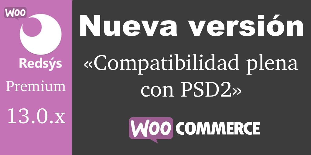 Nueva versión de WooCommerce Redsys Gateway 13.0.x