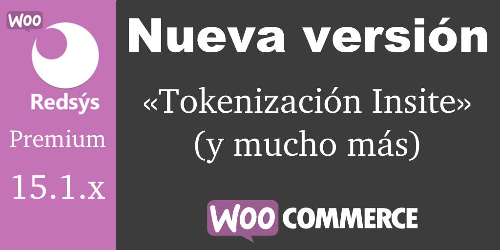 Nueva versión de WooCommerce Redsys Gateway 15.1.x